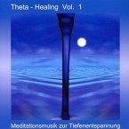 Theta Healing Vol.1