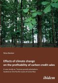 Effects of climate change on the profitability of carbon credit sales. A case study on Tectona grandis plantations located on the Pacific Coast of Costa Rica
