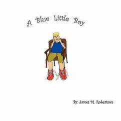 A Blue Little Boy - Robertson, James M.