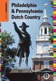 Insiders' Guide® to Philadelphia & Pennsylvania Dutch Country