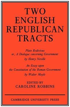 Two English Republican Tracts - Robbins, Jeff; Robbins