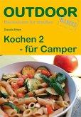 Kochen 2 für Camper. OutdoorHandbuch
