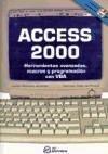 Access 2000 : herramientas avanzadas, macros y programación con VBA - Calle de Frutos, Carmen Romano Jiménez, Julián