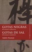 Gotas negras, 40 hikus urbanos  Gotas de sal, 20 hikus marinos - Neuman, Andrés