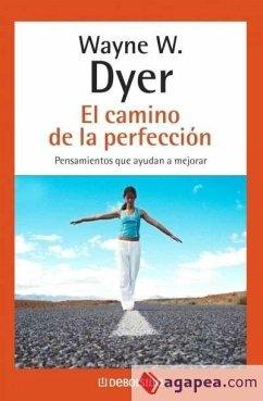 El camino de perfección - Dyer, Wayne William