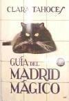 Guía del Madrid mágico - Tahoces Escrivá de Romaní, Clara