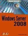 Windows Server 2008 - Charte Ojeda, Francisco