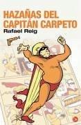 Hazañas del capitán Carpeto - Reig, Rafael