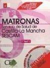 Oposiciones Matronas, Servicio de Salud de Castilla-La Mancha (SESCAM). Test - Vargas Fernández, Donato . . . [Et Al. ]