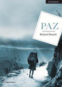 Paz - Bausch, Richard