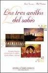 Los tres anillos del sabio : itinerario histórico y literario por los confines del Al-Andalus y Seferad (Libros de viajes)
