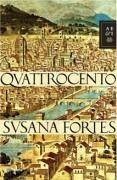 Quattrocento - Fortes, Susana