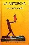 La antorcha - Walsh, Jill Paton