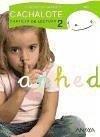 Cachalote, Educación Infantil, 4 años. Cartilla de lectura 2 - Pinto, Sagrario