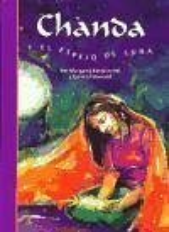 Chanda y el espejo de luna - Bateson-Hill, Margaret