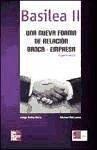 Basilea II y la empresa - Rahnema, Ahmad Soley, Jorge