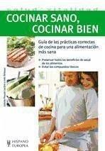 Cocinar sano, cocinar bien - Birlouez-Aragón, Inés Pouyat-Leclère, Juliette
