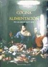 COCINA Y ALIMENTACION EN LOS SIGLOS XVI Y XVII