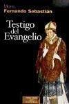 Testigo del Evangelio (ESTUDIOS Y ENSAYOS, Band 69)