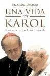 Una vida con Karol : conversación con Gian Franco Svidercoschi - Dziwisz, Stanislaw Svidercoschi, Gian Franco