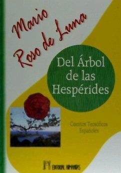 Del árbol de las hespérides : cuentos teosóficos españoles - Roso de Luna, Mario