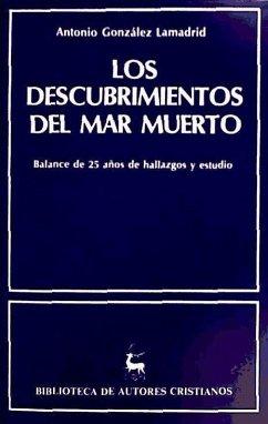 Los descubrimientos del mar Muerto - González Lamadrid, Antonio