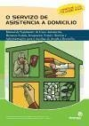 Servicio de asistencia a domicilio : manual de seguemento de casos asistenciais, recursos sociais, integración social e xestión-- - Fernández Soto, María del Pilar