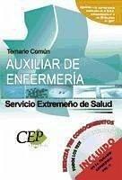 TEMARIO COMÚN OPOSICIONES AUXILIAR DE ENFERMERÍA. SERVICIO EXTREMEÑO DE SALUD