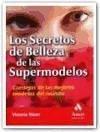 Los secretos de belleza de las supermodelos - Nixon, Victoria