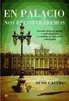 En palacio nos encontraremos : Antonio tiene un sueño y está dispuesto a cambiar su vida para conseguirlo - Castro López, Suso
