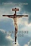 La desnudez de Dios - López Guzmán, María Dolores