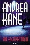 Sin escapatoria - Kane, Andrea