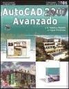 AutoCAD 2006-2007 avanzado - López Fernández, J. Tajadura Zapirain, José Antonio