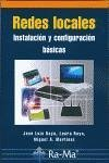 Redes locales : instalación y configuración básicas - Martínez Ruiz, Miguel Ángel Raya Cabrera, José Luis Raya González, Laura