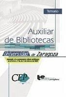 Oposiciones Auxiliar de Bibliotecas, Universidad de Zaragoza. Temario - Técnica y Empleo