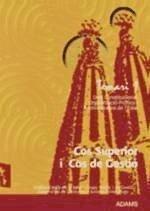Cos Superior i de Gestió, Generalitat de Catalunya, dret constitucional, organizació política i adminitrativa de l'Estat. Temari 1