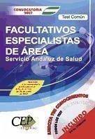Facultativos Especialistas de Área, Servicio Andaluz de Salud (SAS). Temario común