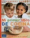 Mi primer libro de cocina : diviértete en la cocina! - Karmel, Annabel