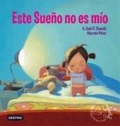 Este sueño no es mío - Bianchi, Florencia Goñi, Hernán