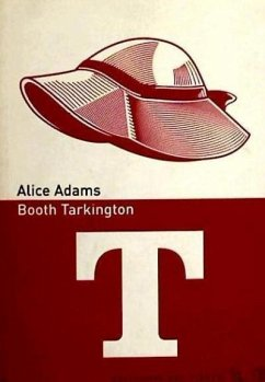 Alice Adams - Tarkington, Booth