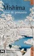 El mar de la fertilidad 1. Nieve de primavera - Mishima, Yukio