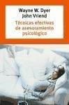Técnicas efectivas de asesoramiento psicológico - Dyer, Wayne William