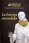 La Europa escondida - López-Seivane, Francisco