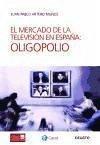 El mercado de la televisión en España : oligopolio - Artera Muñoz, Juan Pablo
