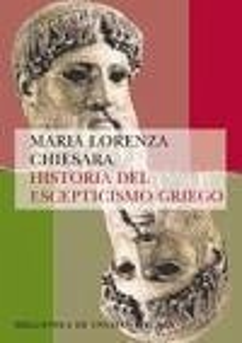Historia Del Escepticismo Griego / History of Greek Scepticism