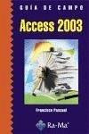 Access 2003. Guía de formación - Pascual González, Francisco
