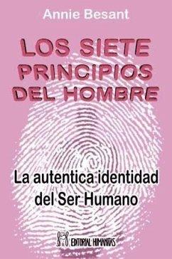 Los siete principios del hombre : la auténtica identidad del ser humano - Besant, Annie