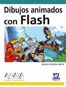 Dibujos animados con Flash - Smith, Mark Stephen