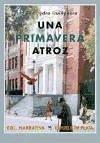 Una primavera atroz - Quiñonero, Juan Pedro