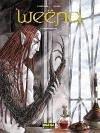 Wëena 3, Resurgimiento - Corbeyran Picard, Alice